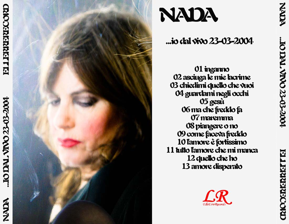 Baños Turcos Arco Iris:Nada – …Io Dal Vivo 23-03-2004